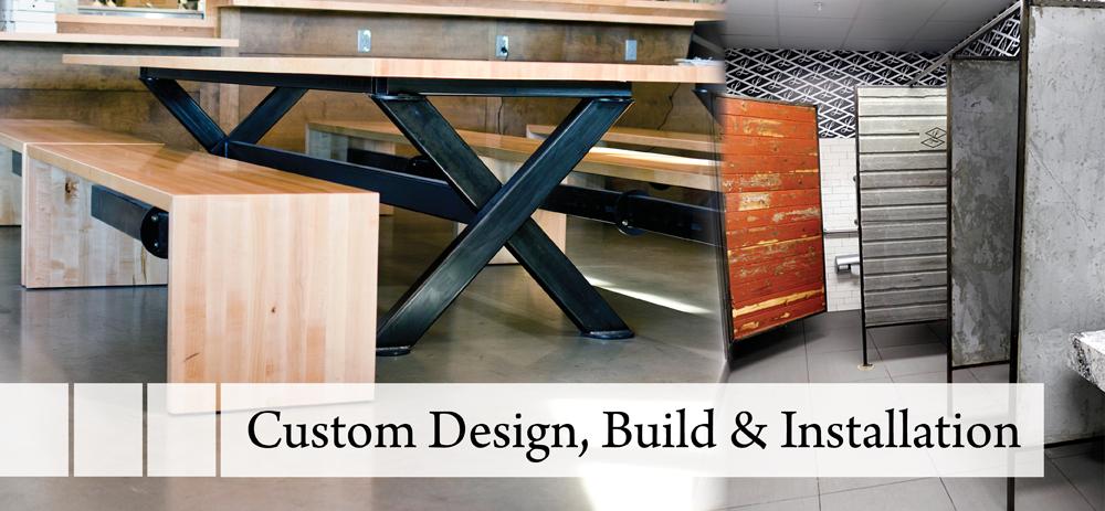 Custom Wood & Metal Fabrication