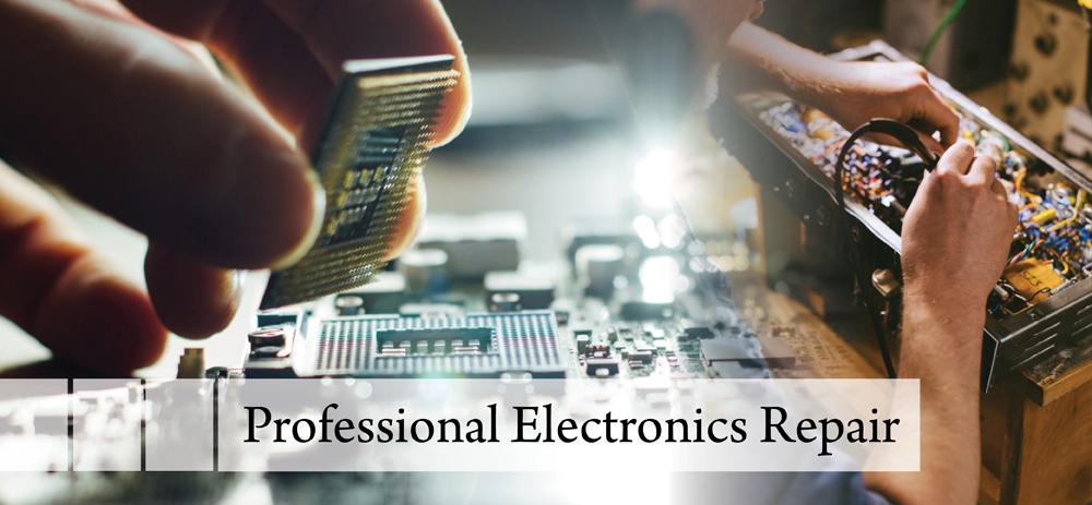 Professional Electronics Repair