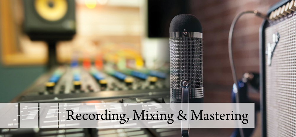 Recording Mixing & Mastering
